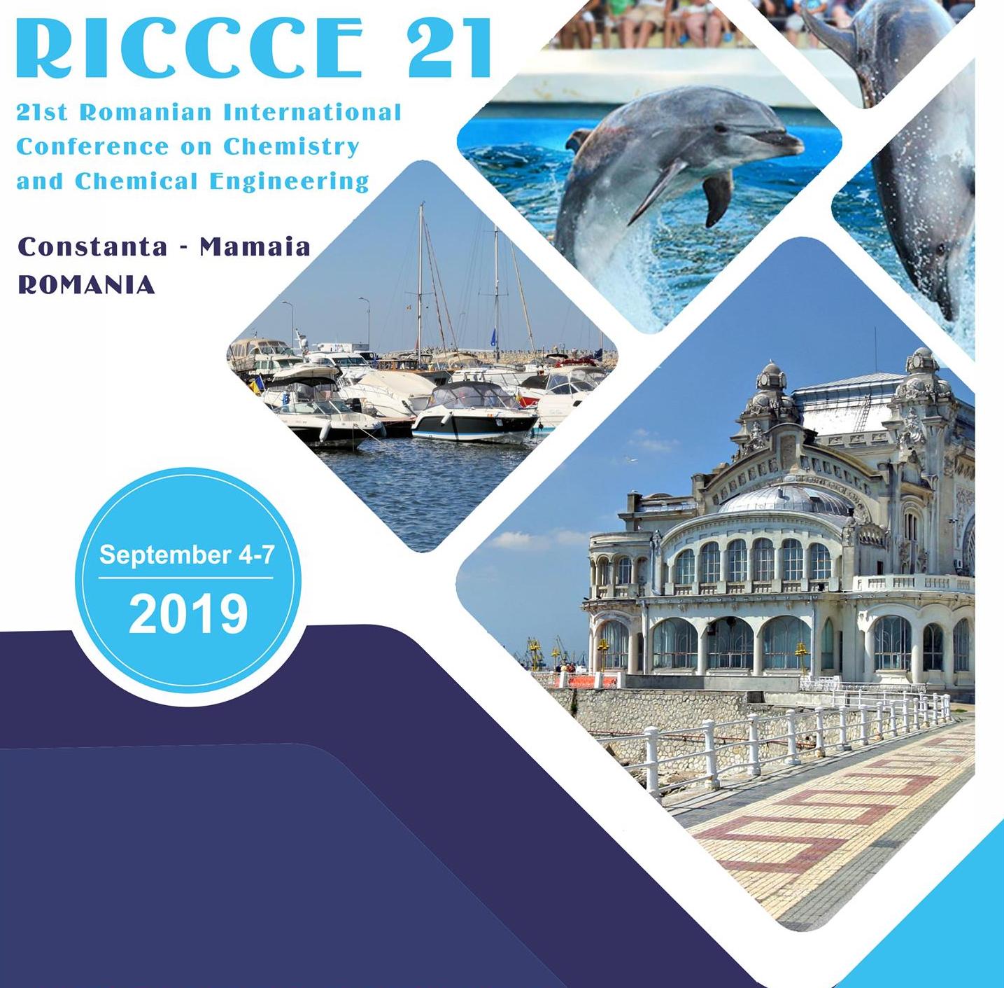 A 21-a ediție a Conferinței Internaționale de Chimie și Inginerie Chimică (RICCCE 2019)