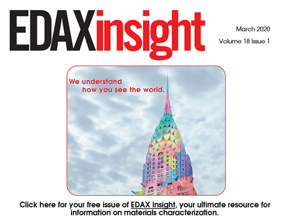 Download Your Free Copy of the March 2020 Issue of the EDAX Insight Newsletter