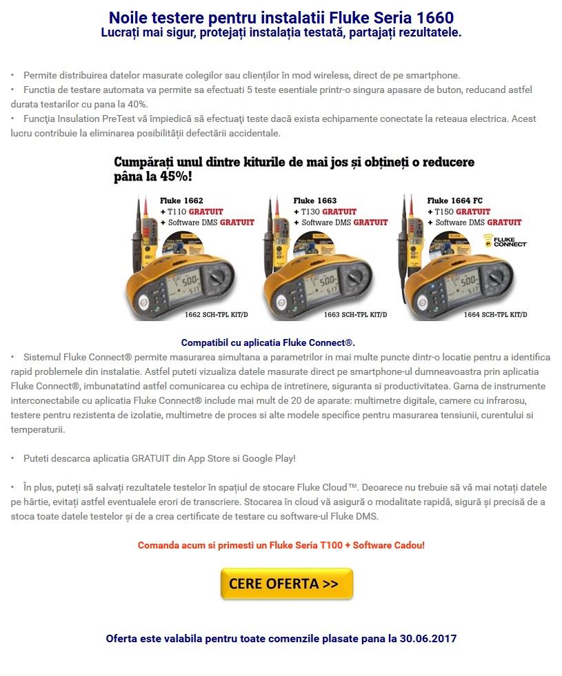 Oferta pana la 30.06.2017: Noile testere pentru instalatii Fluke Seria 1660