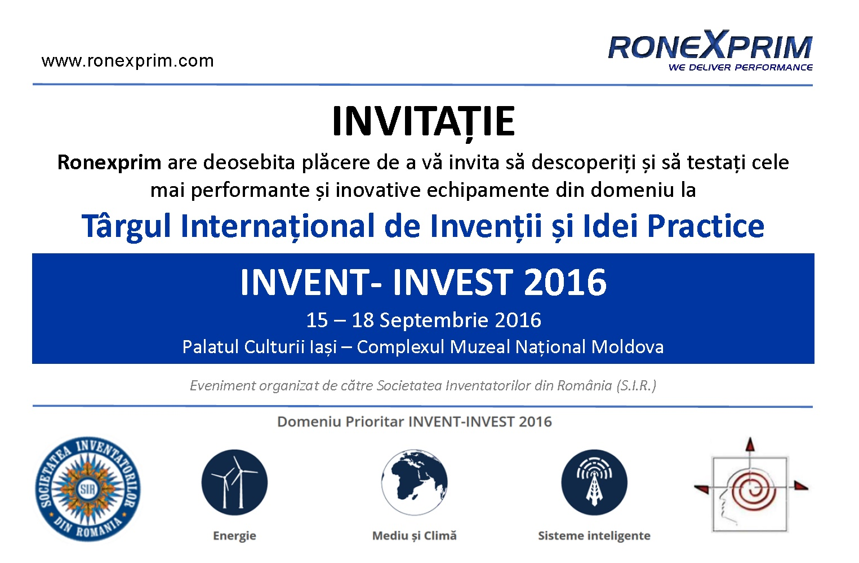 """Ronexprim va fi prezentă la cea de-a VII-a ediție a târgului international de invenții și idei practice """"INVENT – INVEST"""" 2016"""